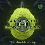 The Jack Fruit EP - by Southwild & Bobblehead - WildEP010