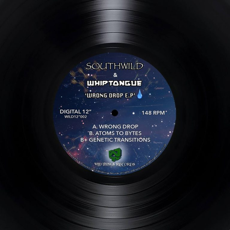 Southwild & Whiptongue – The Wrong Drop EP – Digital 12″ OUT NOW!!