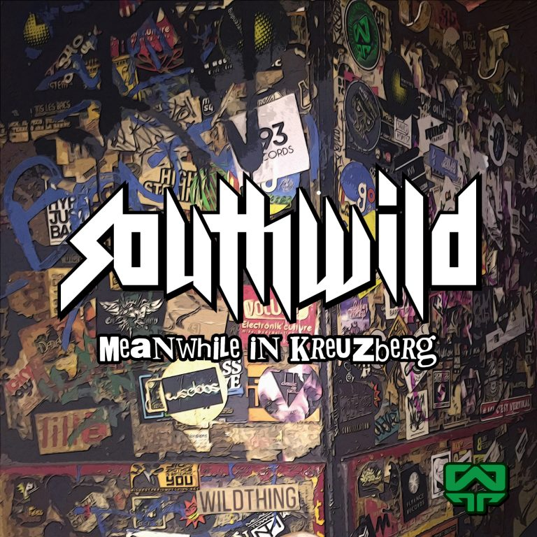 Meanwhile in Kreuzberg – Southwild – WildLP001 – OUT NOW!!